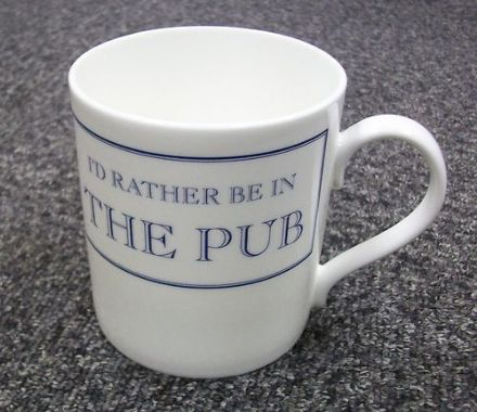 """I'd Rather Be In The Pub"" fine bone china mug from Stubbs Mugs"